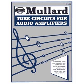 (BK2005) - Mullard Tube Circuits for Audio Amplifiers