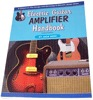 Electric Guitar Amplifier Handbook - code 4008