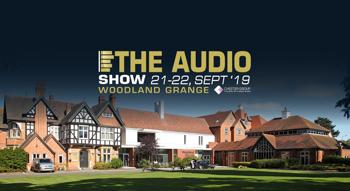 The 2019 Audio Show, Woodland Grange, Leamington Spa Show Report